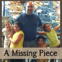 { Our Family } A Missing Piece