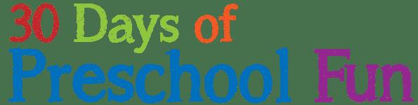 Join 30 Days Of Preschool Fun TODAY!