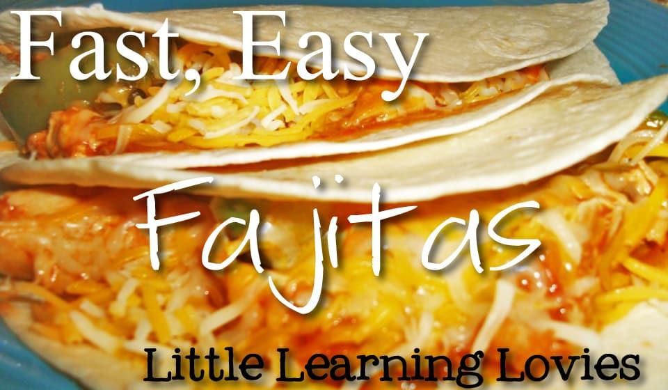 FastEasyFajitas_LittleLearningLovies