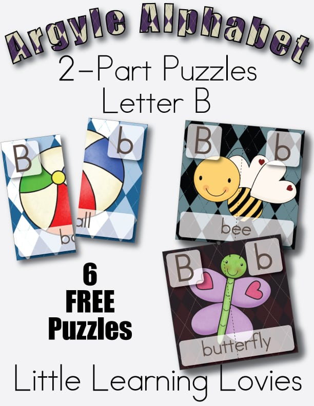 Argyle Alphabet 2 Part Puzzles For the letter B. Free From Little Learning Lovies! ENJOY!