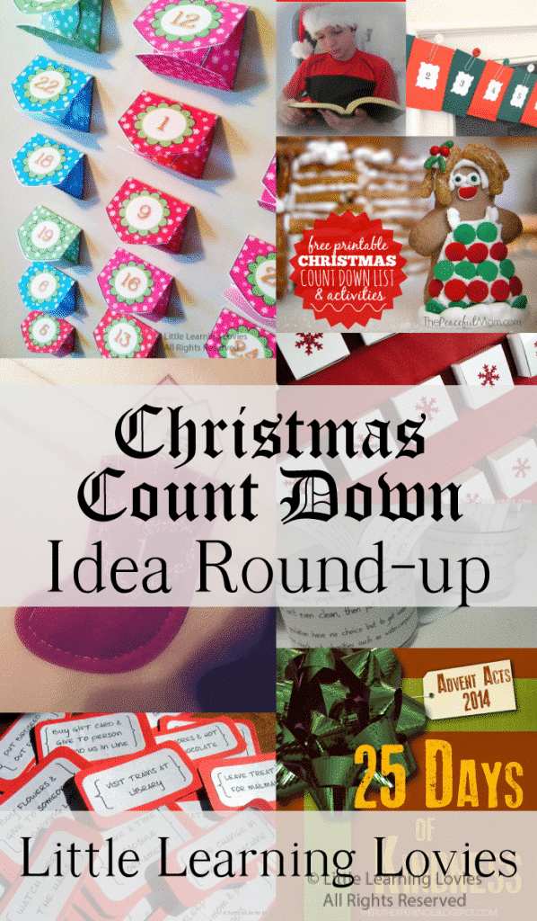 Count Down To Christmas - Round Up of FUN and Meaningful Advent ideas