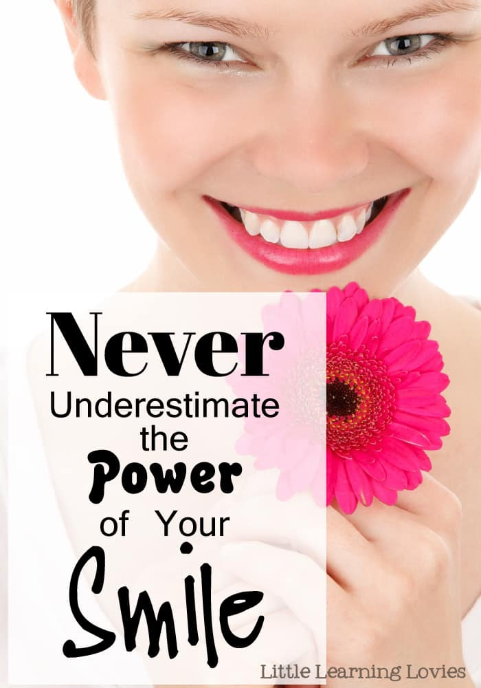 Never Underestimate the Power Of YOUR SMILE!  Have YOUR loved ones seen that real, face-lighting smile of yours lately?