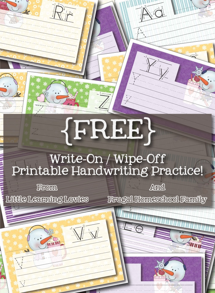 Free Write-On / Wipe-Off Snowman themed Handwriting Practice.  Just laminate, cut apart and you can use dry erase or wet erase materials to write over and over again!  FREE from Frugal Homeschool Family and Little Learning Lovies.