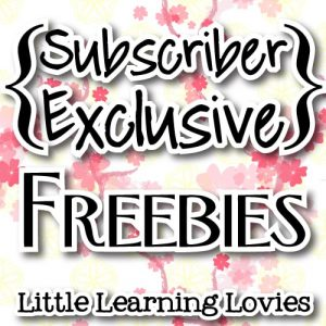 Subscriber Exclusive Freebies From Little Learning Lovies