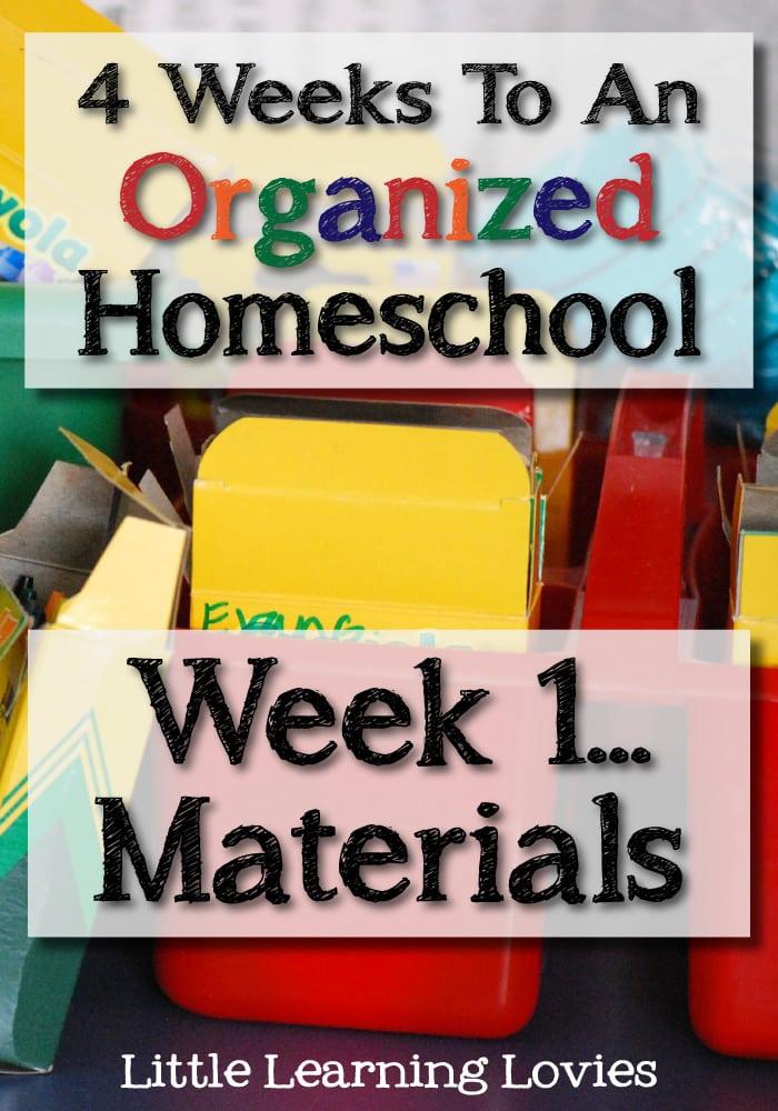 4-Weeks-To-An-Organized-Homeschool-Week-1-Materials