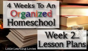 4-Weeks-To-An-Organized-Homeschool-Week-2-LessonPlans-FEATURE