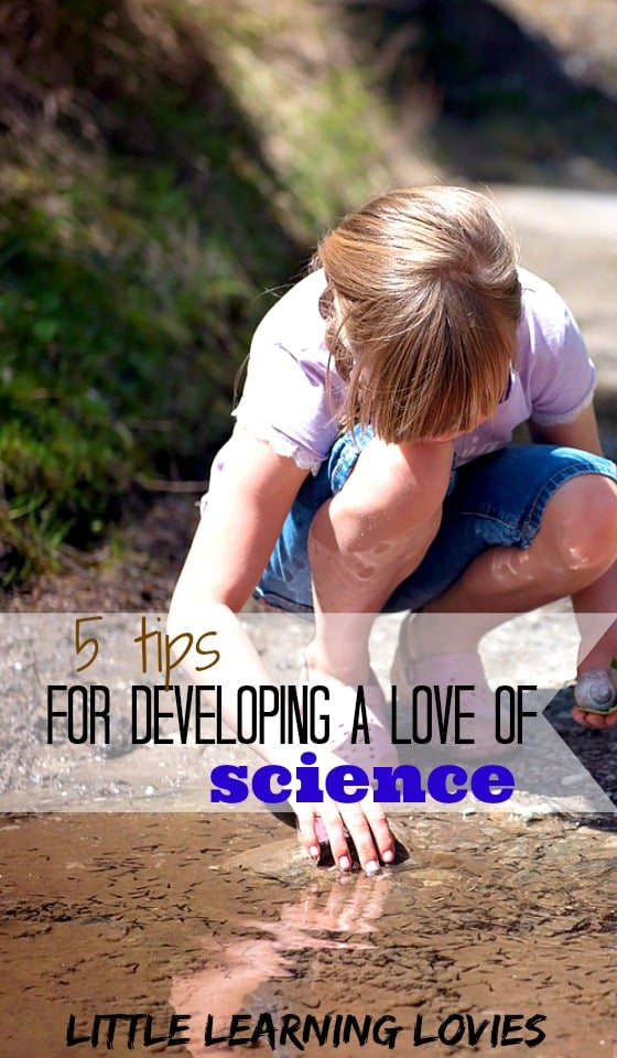 Teach your children to love science through these 5 easy tips