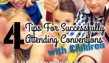 4 Tips For Successfully attending conventions WITH CHILDREN! Yes... It really CAN be done! And you can all have fun, learn a lot, and come home inspired.