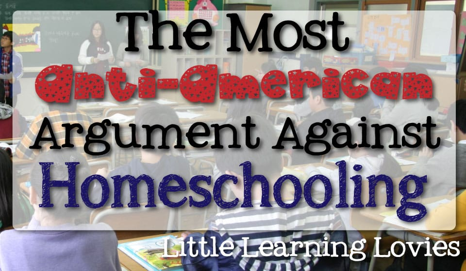 The Most Anti-American Argument Against Homeschooling